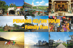 penang-4D3N-tour-family-fun