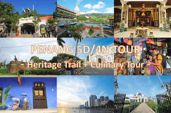 5D4N Penang Heritage Tour Package